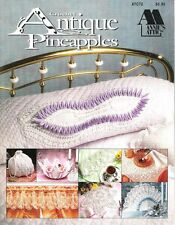 Antique Pineapples Tablecloth Edging & More Annie's Attic Crochet Leaflet 87C72