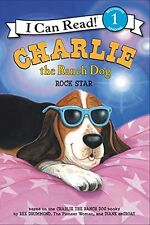 Charlie the Ranch Dog: Rock Star (I Can Read Level 1) by Ree Drummond