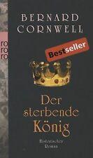 Der sterbende König: Historischer Roman von Cornwell, Be... | Buch | Zustand gut