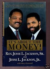 IT'S ABOUT THE MONEY! REV JESSE JACKSON SIGNED HB 1ST-VERY GOOD CONDITION