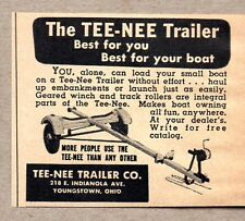 1951 Print Ad Tee-Nee Boat Trailers Best for Your Boat Youngstown,OH