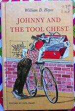 Johnny and the Tool Chest by William D. Hayes c1964, Good Hardcover
