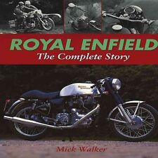 Royal Enfield : The Complete Story, Hardcover by Walker, Mick, Brand New, Fre...