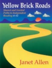 Yellow Brick Roads: Shared and Guided Paths to Independent Reading 4-12, Allen,