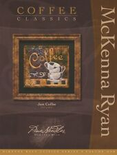 McKenna Ryan, Just Coffee Quilt Pattern, Coffee Classics, Quilting, DIY, Coffee