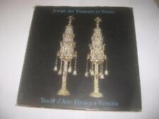 Jewish Art Treasures in Venice  Tresori d'Arte Ebraica a Venizia English Italian