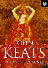 The Eve Of Saint Agnes (Phoenix 60p paperbacks), Keats, John, Used; Good Book
