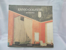 Ennio Golfieri, architetto (1907 - 1994). Edit Faenza 1996