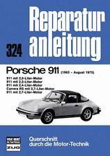 Porsche 911 1963-75 F-G-2,0-2,2-2,4-2,7-Carrera RS Reparaturanleitung Buch book