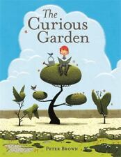 The Curious Garden by Peter Brown c2009, NEW Hardcover, Ships Free
