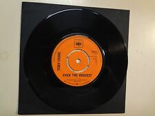"TONY CRANE: Even The Bravest 3:05- I Still Remember 2:37-U.K. 7"" 1966 CBS 202022"