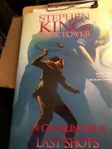 Stephen King's the Dark Tower: the Gunslinger Ser.: Last Shots by Robin Furth, …