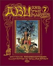 NEW - Abu and the 7 Marvels by Matheson, Richard; Stout, William