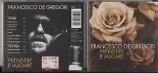 FRANCESCO DE GREGORI CD fuori catalogo 11 TRACCE 1996 PRENDERE E LASCIARE