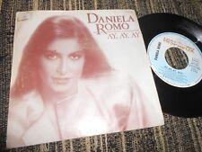 """DANIELA ROMO AY,AY,AY/SOLA 7"""" 1984 HISPAVOX SPAIN"""
