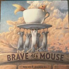 Brave as a Mouse by Nicolo Carozzi Hardcover Children's Mouse & Rodent Books New