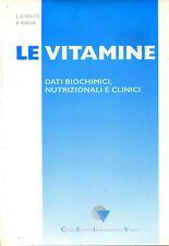 LIBRO  - LE VITAMINE - DATI BIOCHIMICI NUTRIZIONALI E CLINICI
