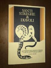 ... SANTI STREGHE & DIAVOLI...SOCIETà MERIDIONALE E IN SARDEGNA - SANSONI, 1971