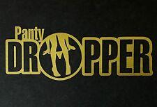PANTY DROPPER DECAL EURO SLAMMED CAR SUV TRUCK CHEVY FORD HONDA VW DODGE JDM