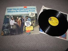 THE TRUE REFLECTION - WHERE I'M COMING FROM - ATCO RECORDS PROMO LP