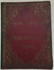 New Album of White Mountain Views 1885 Railroads Mining Vermont New Hampshire