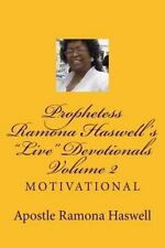 Prophetess Ramona Haswell's Live Devotionals - Volume 2 : Motivational by...