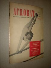 ACROBAT. MAGAZINE. MARCH/APRIL 1950. VOLUME ll No.1