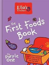 Ella's Kitchen: The First Foods Book: The Purple One, Ella's Kitchen, 0600629252