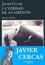 La verdad de Agamenon: Cronicas, articulos y un cuento (Coleccion-ExLibrary