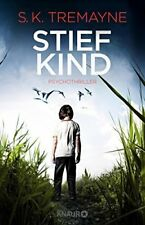 Stiefkind: Psychothriller von Tremayne, S. K. | Buch | gebraucht