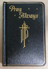 "Vintage 1958 Catholic Prayer Book ""Pray Always""  Color Illustrated NEW Original!"