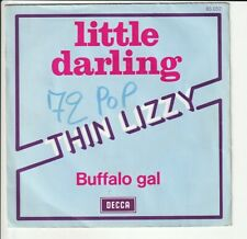 SP 45 TOURS  THIN LIZZY LITTLE DARLING 1974 FRANCE DECCA 85052