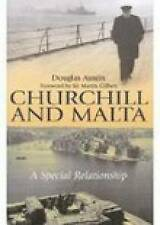 Churchill and Malta: A Special Relationship by Austin, Douglas Hardback NEW