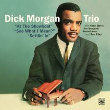 Dick Morgan: At The Showboat + See What I Mean? + Settlin In (3 Lps On 2 Cds)