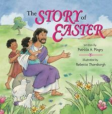 The Story of Easter by Patricia A. Pingry, Good Book