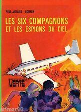 Les Six Compagnons et les espions du ciel / P-J. BONZON // Bibliothèque Verte