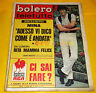 BOLERO FILM 1969 n. 1164 Don Backy, Mina, Rita Pavone Enzo Tortora Claudio Villa