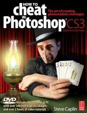 How to Cheat in Photoshop CS3: The art of creating photorealistic-ExLibrary