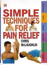 **NEW**Simple Techniques for Pain Relief (Time-Life Health Factfiles)