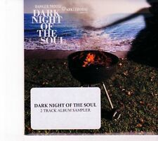 (DZ320) Dark Night Of The Soul, 2 track sampler - 2010 DJ CD