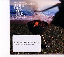 (DZ320) Dark Night Of The Soul, 2 track sampler - 2010 DJ CD