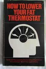 How to Lower Your Fat Thermostat - Remington Fisher and Parent - paperback