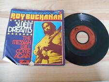 "7"" Rock Roy Buchanan-Sweet Dreams/The Messiah POLYDOR apro-POP"