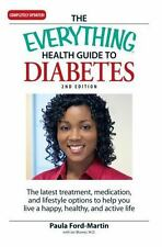 The Everything Health Guide to Diabetes: The latest treatment, medication, and
