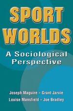 Sport Worlds, Bradley, Joseph, Mansfield, Louise, Jarvie, Grant, Maguire, Joseph