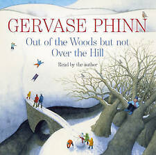 Out of the Woods: But Not Over the Hill by Gervase Phinn (2CD-Audiobook, 2010)