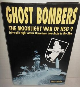BOOK WW2 Ghost Bombers NSG 9 Luftwaffe Night Fighters Anzio to the Alps op HB/dj