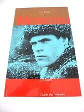 L'ATLAS DES VOYAGES - MOSCOU - Paul THOREZ - Ed. RENCONTRE - 1964