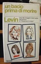 Ira Levin UN BACIO PRIMA DI MORIRE / ed. I Garzanti 1976