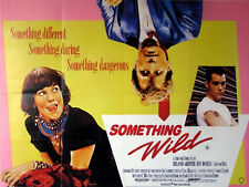 SOMETHING WILD 1986 Melanie Griffith Jeff Daniels Ray Liotta UK QUAD POSTER